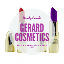gerard-cosmetics-lipstick-review-and0swatches-on-dark-skin-beauty-and-the-beat-blog