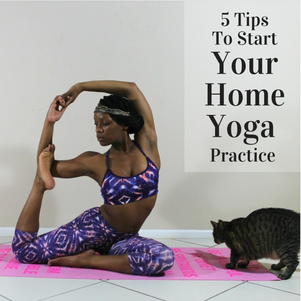 5 Tips To Start Your Home Yoga Practice