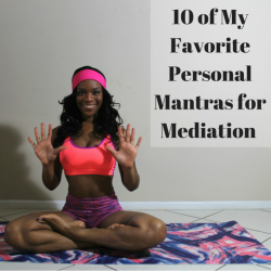 10-of-my-favorite-personal-mantras-for-mediation-yoga-beauty-and-the-beat-blog