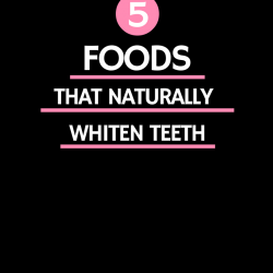 5-foods-that-naturally-whiten-teeth-beauty-and-the-beat-blog
