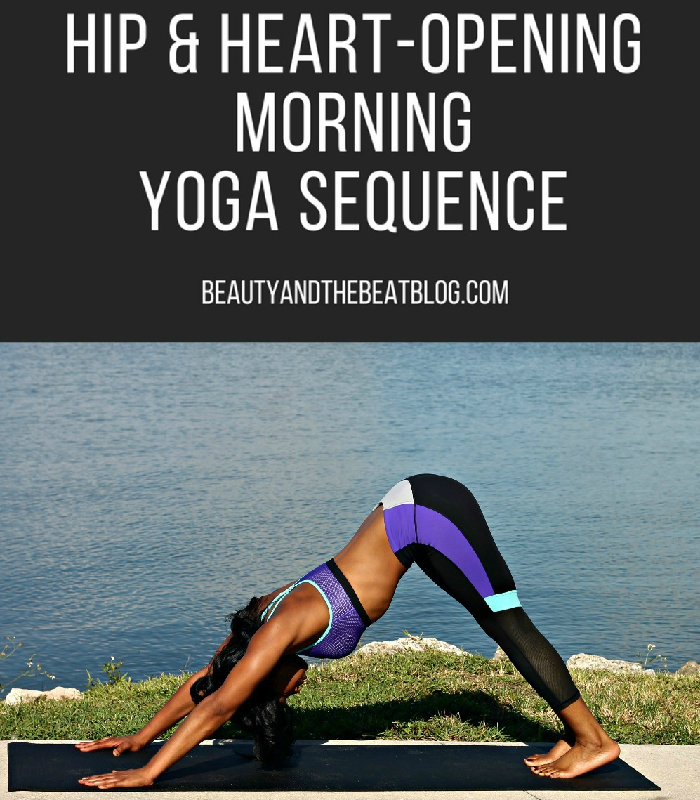 feature-image-hip-and-heart-opening-morning-yoga-sequence-guide-how-to-beauty-and-the-beat-blog